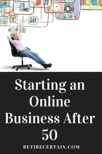 starting an online business after 50
