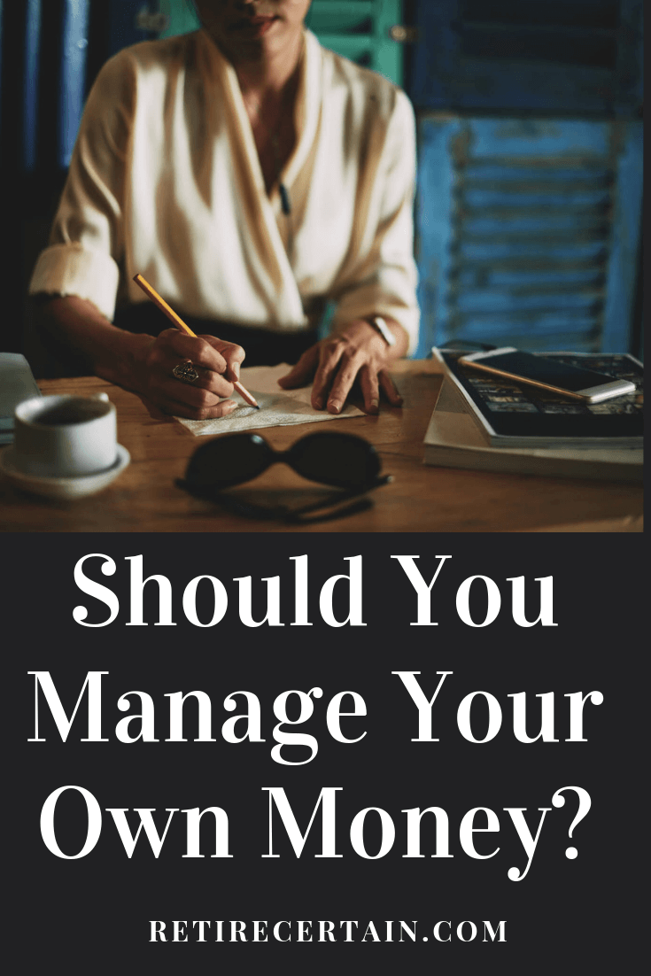 should you manage your own money