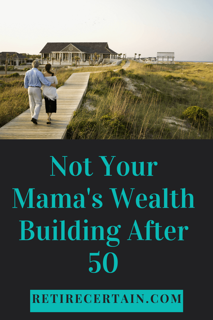 wealth building after 50