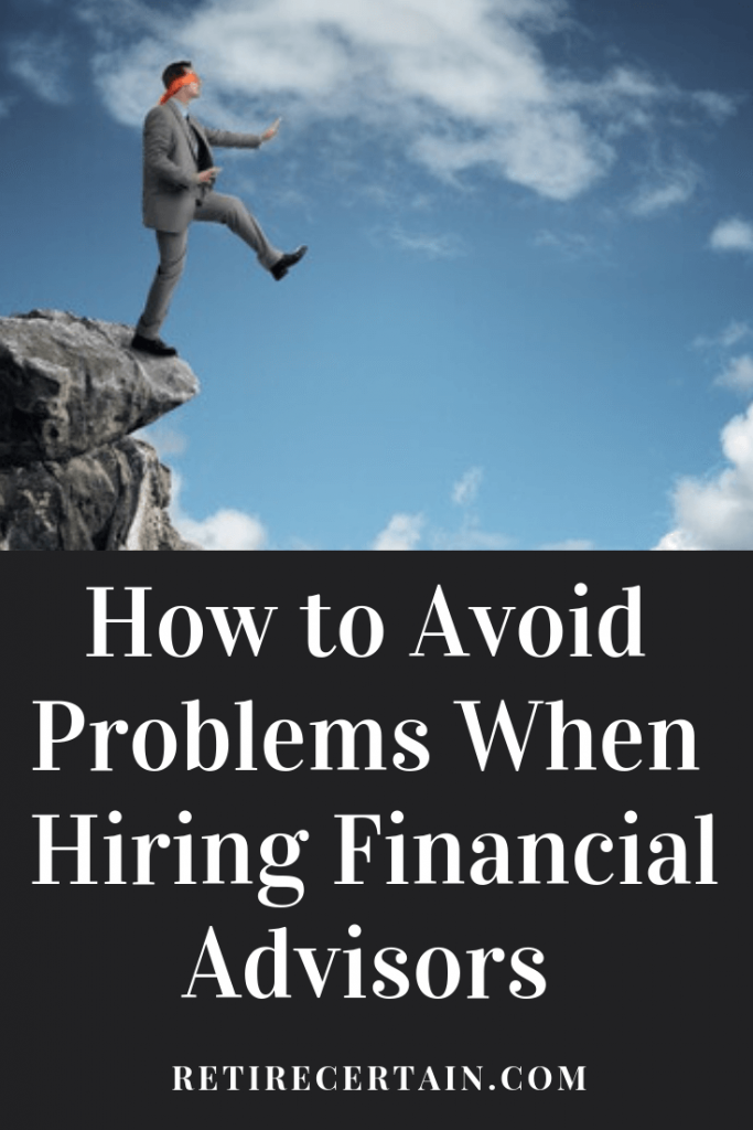 how to avoid problems with hiring a financial advisor