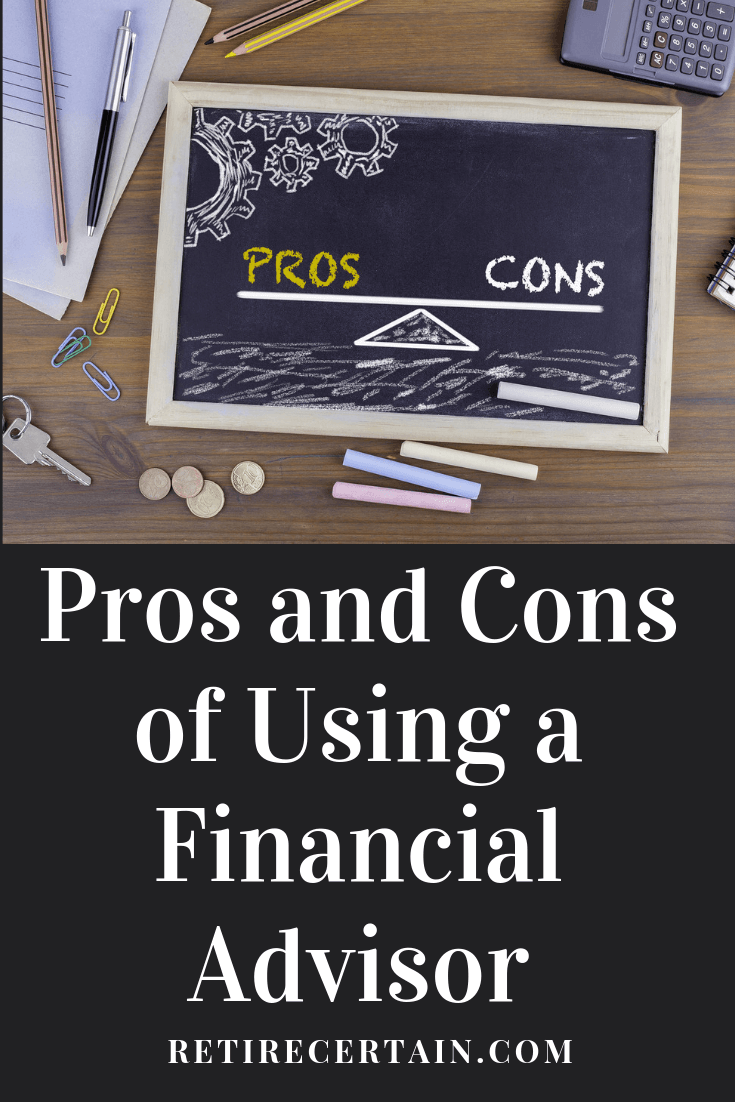pros and cons of using a financial advisor